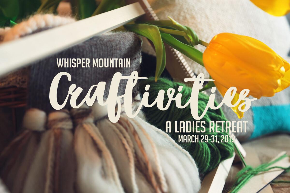 Craftivities Ladies Overnight Event